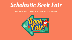 Scholastic Book Fair March 1 -5